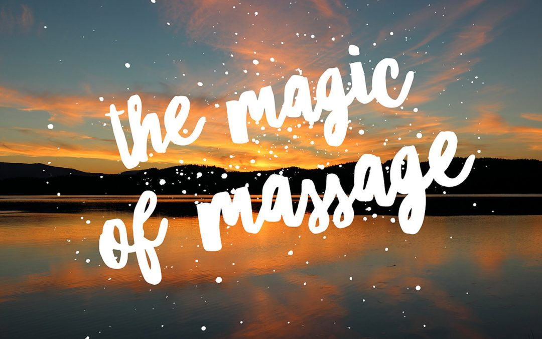 Client Story: The Magic of Massage!